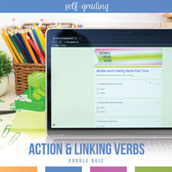 Google Drive Grammar Lesson: Action and Linking Verbs Self-Grading