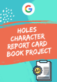 Google Drive Holes by Louis Sachar Character Report Card Book Project