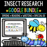Google Drive - Insect Research Bundle - Special Education - Spring - Reading