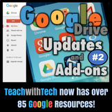 Google Drive Lesson Updates Add-Ons #2 Student Tools