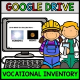 Google Drive - Life Skills - Vocational Interest Inventory - Career - Jobs - IEP