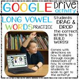 Google Drive Long Vowel Word Practice