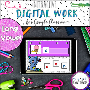 Google Drive Long Vowel Word Work Digital