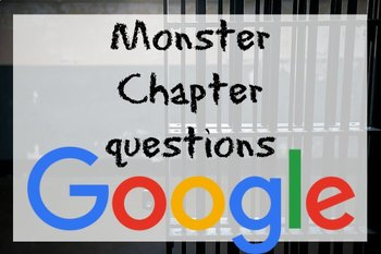 Google Drive Monster by Walter Dean Myers Chapter Questions W Answer Key