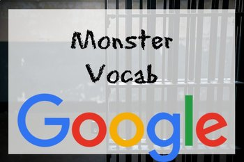Google Drive Monster by Walter Dean Myers Vocabulary and Context Clues