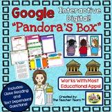 Pandora's Box Interactive Notebook Google Drive Activities for Close Reading