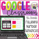 5th Grade Rewriting Number Sentences for Google Classroom 5.OA.A2