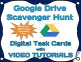 Google Drive - Scavenger Hunt - Digital Task Cards *VIDEO TUTORIALS INCLUDED*