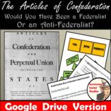 Google Drive - Articles of Confederation - Federalist vs. Anti-Federalist Survey