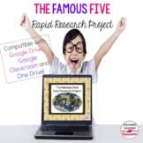 Google Drive - The Famous Five Rapid Research and Presentation Project