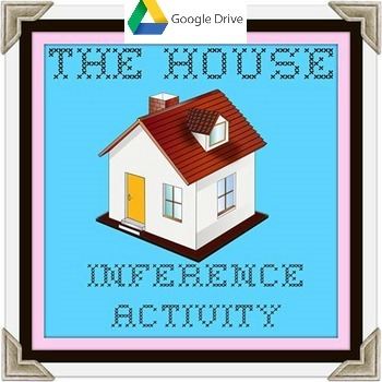 "Google Drive ""The House"" an Inference Activity"