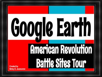 Google EARTH Tour - American Revolution Battle Sites