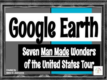 Google EARTH Tour - Seven Man Made Wonders of the United States