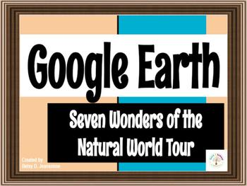Google EARTH Tour - Seven Wonders of the NATURAL World