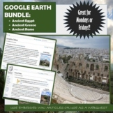 Google Earth Activity Bundle:  Ancient Egypt, Ancient Greece, Ancient Rome