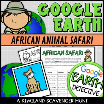 Google Earth African Animal Scavenger Hunt (Latitude and Longitude)