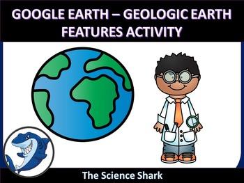 Google Earth - Earth Science Activity