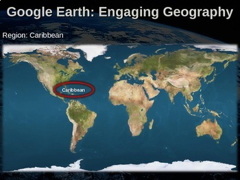 Google Earth: Engaging Geography assignment - CARIBBEAN