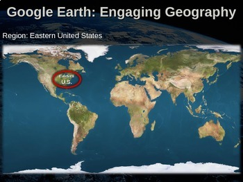 Google Earth: Engaging Geography assignment - EASTERN UNITED STATES