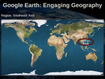 Google Earth: Engaging Geography assignment   SOUTHEAST ASIA | TpT