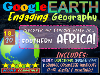 Google Earth: Engaging Geography assignment - SOUTHERN AFRICA