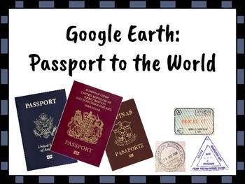 Google Earth: Passport to the World