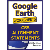 Google Earth Worksheets CCS Alignment Statement
