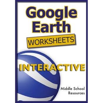 Google Earth Worksheets **INTERACTIVE**
