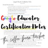 Google Educator Certification Notes: Levels 1 & 2