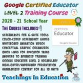 Google Educator Exam Level 2 Training Course