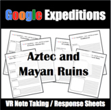Google Expeditions Aztec and Mayan Ruins