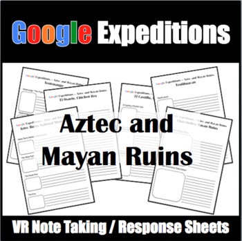 Google Expeditions Aztec and Mayan Ruins
