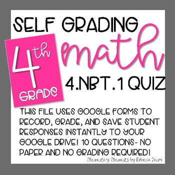 Google Form 4.NBT.1- Self Grading