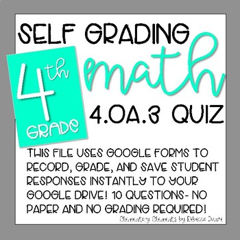 Google Form 4.OA.3- Self Grading