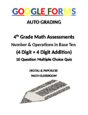 4th Grade Math Assessment: Google Form, Addition
