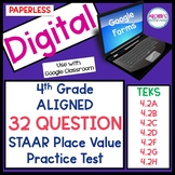 Google Form 4th Grade 32 Question STAAR Aligned Place Value Practice Test