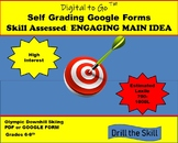 Google Form Assessment for Main Idea & Supporting Details. Self grading.