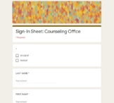 Google Form Counseling Office Sign-In Sheet