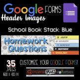 Google Form Headers: School Book Stack (Blue Text)