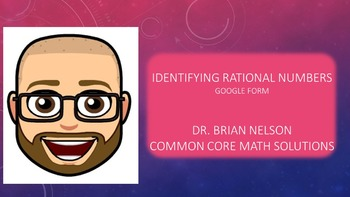 Google Form - Identifying Rational Numbers