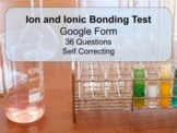 Google Form: Ions and Ionic Bonding  Multiple Choice Test