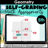 Google Form Math Assessments | Ordered Pairs, Geometry | 5