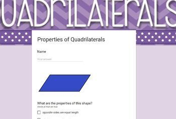 Google Form Properties of Quadrilaterals: DIGITAL Task Cards