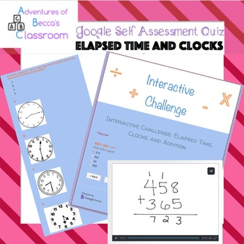 Google Form Self Assessment Interactive Challenge: Elapsed Time and Clocks