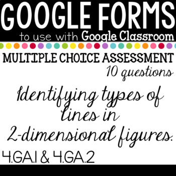 Google Form Types of Lines Test in 2-Dimensional Figures