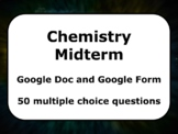 Google Form and Doc Chemistry Midterm