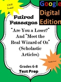 "Google Form for Paired Passages ""Are You a Loser?"" and ""Meet the Real Wizard..."