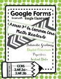 Google Form to Assess 3.NF.3a-3b Equivalent Fractions