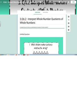 Google Form to Assess 3.OA.2 - Interpret Whole Number Quotients of Whole Numbers