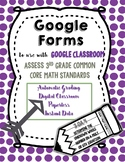 Google Form to Assess 3.OA.4 - Determine the Whole Number in a Mult. or Div. Eq